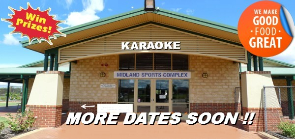 KARAOKE AT THE MIDLAND SPORTS COMPLEX